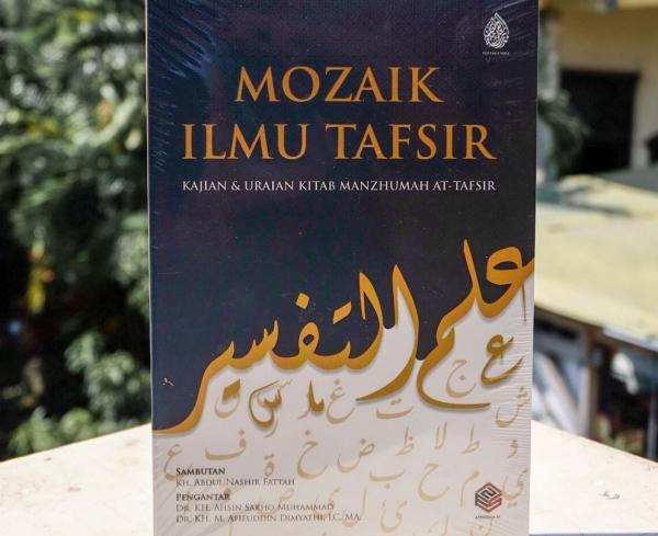 Mozaik Ilmu Tafsir: Bait-Bait Manzhumah at-Tafsir